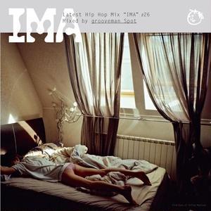 grooveman Spot / IMA#26 [MIX CD]