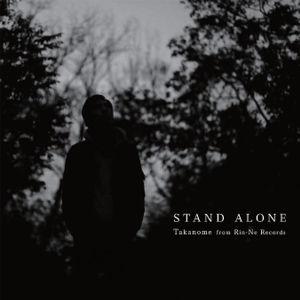 TAKANOME - STAND ALONE [CD]