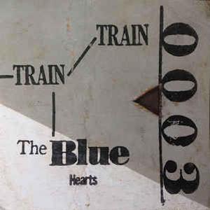 THE BLUE HEARTS / TRAIN-TRAIN [LP]