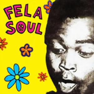 FELA SOUL (FELA KUTI + DE LA SOUL) / FELA VS DE LA SOUL [TAPE]