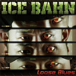 ICE BAHN / LOOSE BLUES [CD]