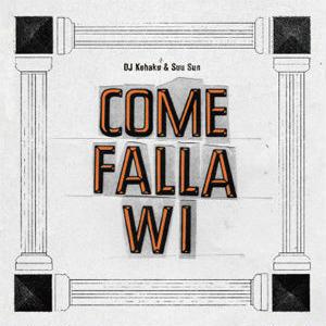DJ KOHAKU & SUU SUN / COME FALLA WI [MIX CD]