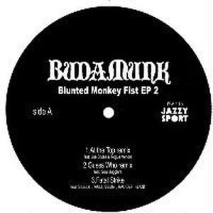 Budamunk / Blunted Monkey Fist EP2 [12INCH]