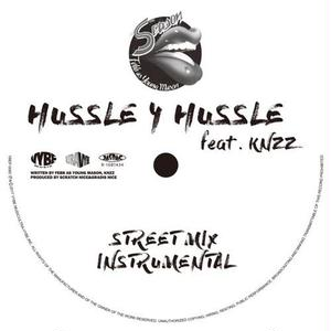 FEBB AS YOUNG MASON / HUSSLE 4 HUSSLE feat. KNZZ [12INCH+DL]