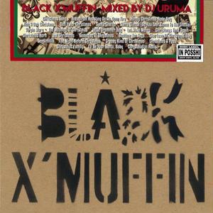 DJ URUMA / BLACK X'MUFFIN [MIX CD]