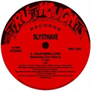 SLY5THAVE / California Love (featuring Cory Henry)& Shiznit (featuring Jesse Fischer) [7INCH]