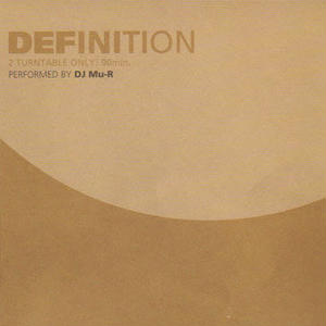 DJ Mu-R / Definition [2MIX CD]