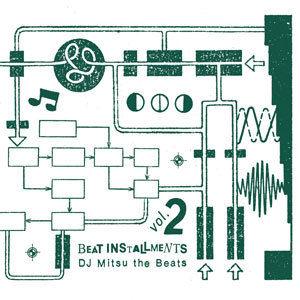DJ MITSU THE BEATS / BEAT INSTALLMENTS VOL.2 [CD]