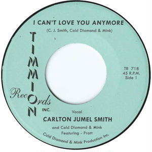 Carlton Jumel Smith & Cold Diamond & Mink / I Can't Love You Anymore [7INCH]