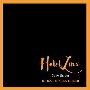 DJ D.A.I. & KILLA TURNER / B.D./HOTEL LINX 3 [MIX CD]