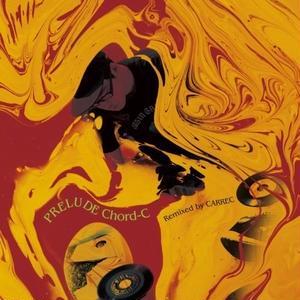 3/27 - KOYANMUSIC × CARREC / PRELUDE Chord-C (Remixed by CARREC) [CD]