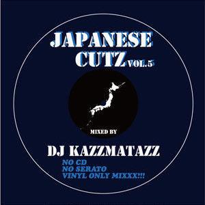 DJ KAZZMATAZZ / JAPANESE CUTZ VOL.5 [MIX CD]