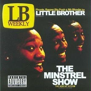 LITTLE BROTHER / THE MINSTREL SHOW (2017 REISSUE) [2LP]