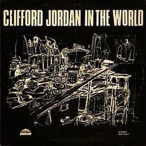 CLIFFORD JORDAN / In The World -国内盤- [LP]