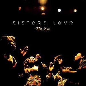 10月下旬入荷予定 - SISTERS LOVE / WITH LOVE [LP]