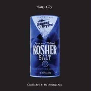 10/27 - Gradis Nice & DJ Scratch Nice / Salty City [LP]
