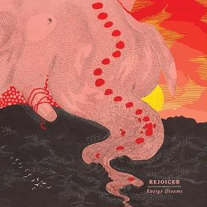 10月下旬入荷予定 - Rejoicer / Energy Dreams [LP]