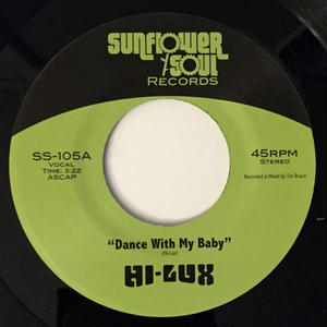 Hi-Lux / Dance With My Baby [7inch]