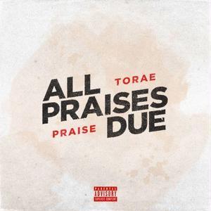 3月下旬入荷予定 - TORAE & PRAISE / ALL PRAISES DUE [LP]