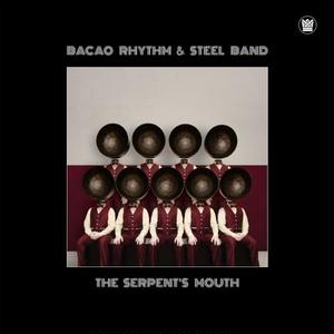 10月上旬予定 - Bacao Rhythm & Steel Band The Serpent's Mouth [LP]