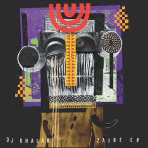 DJ KHALAB / ZAIRE [12INCH]
