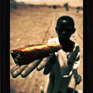 BLUE BERRY / SMOKING BARREL(chapter#0) [MIXCD]