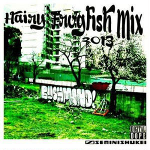 近日入荷 - BUSHMIND / Hairy Frogfish Mix [MIX CDR]