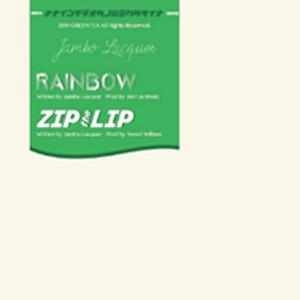 Jambo Lacquer / RAINBOW / ZIPtheLIP [7INCH]