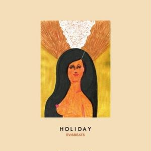 12/19 - EVISBEATS / HOLIDAY [CD] 【限定盤】