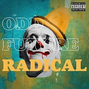ODD FUTURE / RADICAL [2LP]