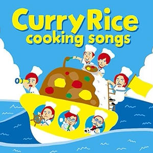 Cooking Songs / Curry Rice [CD]
