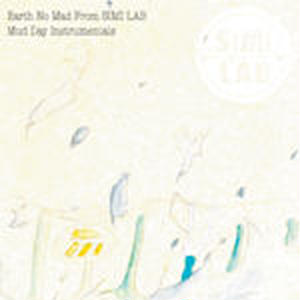 EARTH NO MAD from SIMI LAB / MUD DAY INSTRUMENTALS [CD]