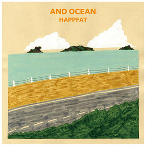 HAPPFAT / AND OCEAN [7inch+MIX CDR]]
