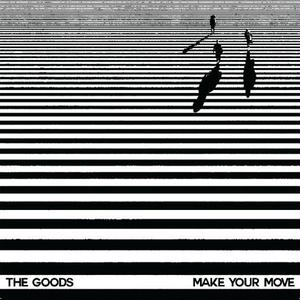 The Goods / Make Your Move [12INCH]