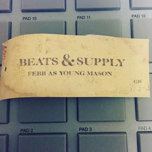 FEBB AS YOUNG MASON / BEATS & SUPPLY [CD]