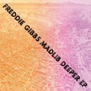 MADLIB & FREDDIE GIBBS / DEEPER EP [12INCH]