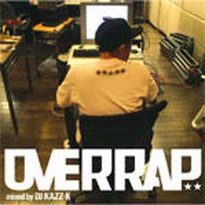 DJ KAZZ-K / OVERRAP [MIX CD]