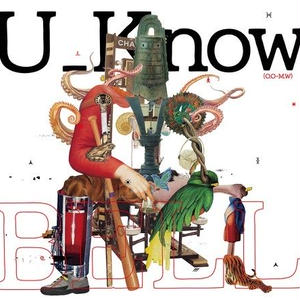 U_Know [Olive Oil x Miles Word] / BELL [CD]