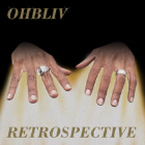 OHBLIV / RETROSPECTIVE [2LP]