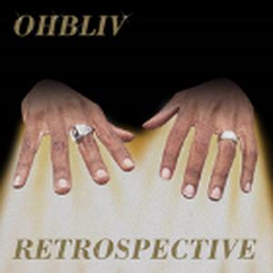 8月上旬予定 - OHBLIV / RETROSPECTIVE [2LP]