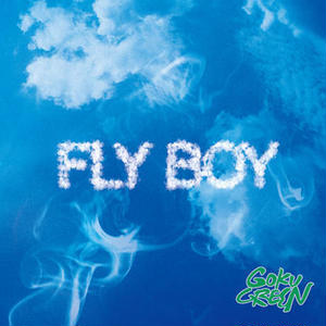 GOKU GREEN / FLY BOY [CD]