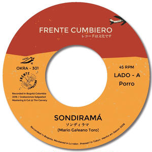 7/27以降 - FRENTE CUMBIERO - SONDIRAMÁ / CREMA MENTAL [7INCH]