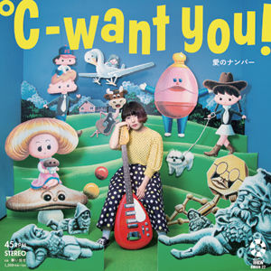 °C-WANT YOU! / 愛のナンバー [7inch]