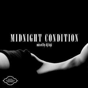 dj fuji / Midnight Condition [MIX CD]