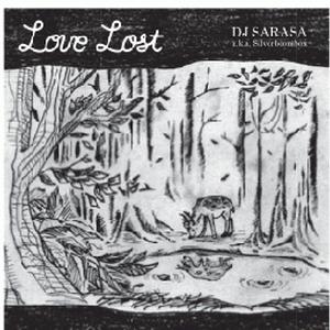 DJ SARASA a.k.a. Silverboombox / LOVE LOST [MIX CD]