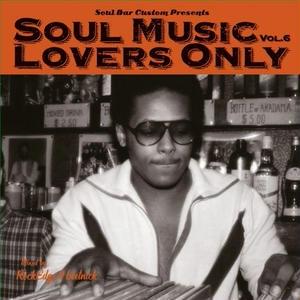 Soul Music Lovers Only vol.6 (ブックレット無) / Rockedge&beetnick [MIX CD]