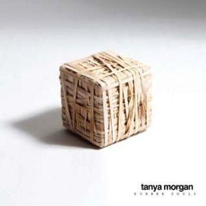 TANYA MORGAN / RUBBER SOULS [LP]