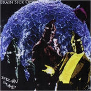 BRAIN PUMP - BRAIN SICK OPERATION [CD]