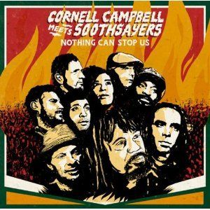 CORNELL CAMPBELL MEETS SOOTHSAYERS / INSPIRATION INFORMATION : NOTHING CAN STOP US [CD]
