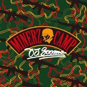 MINERZ CAMP / DJ SOOMA [MIX CD]